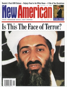 The New American was reporting on bin Laden long before 9/11. This cover is from its October 12, 1998 issue.